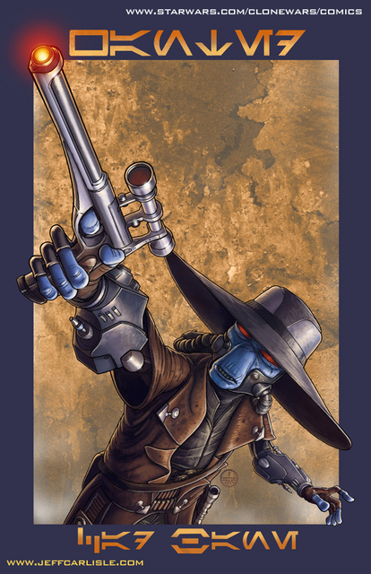 """WANTED: Cad Bane"" Pinup from the Star Wars: TALES FROM THE CLONE WARS Webcomic Collection, Season 1"